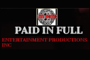 Paid in Full Entertainment
