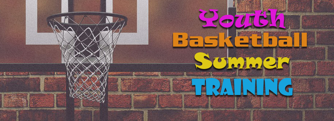 Youth Basketball Summer Training